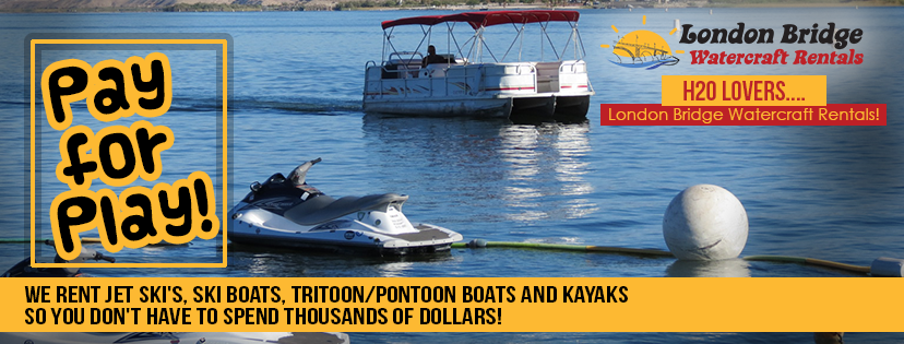 Pay for Play at London Bridge Watercraft Rentals